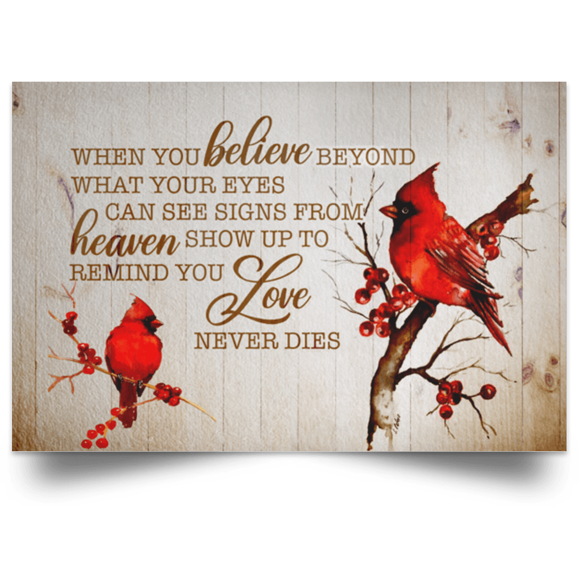 When You Believe Beyond What Your Eyes Can See Signs From Heaven Show Up  Cardinal Framed Canvas - Unframed Poster | CubeBik