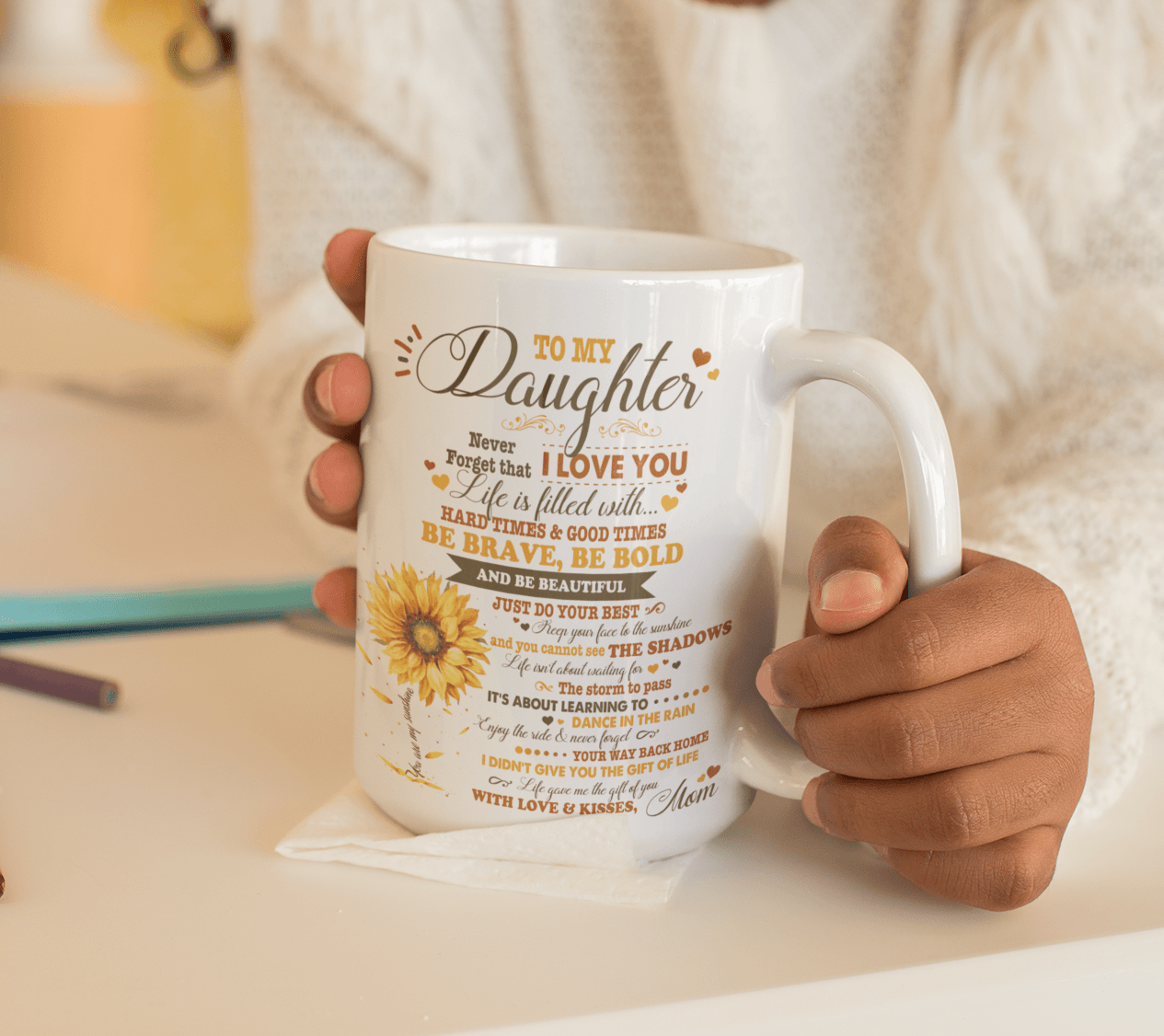 Download My Daughter Mug | To My Daughter Never Forget That I Love ...