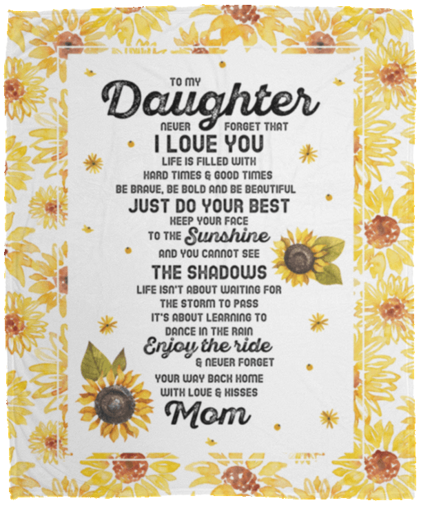 Download To My Daughter Blanket   To My Daughter Never Forget That ...