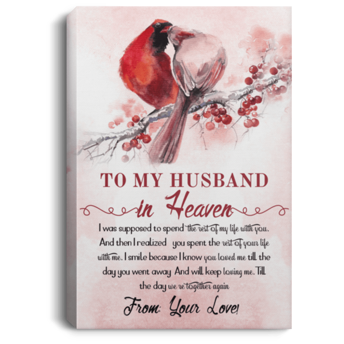 To My Love Valentine Gift Ideas Cardinal To My Husband In Heaven To Be With You Framed Canvas Unframed Poster Couple Cardinal Home Wall Art Cubebik
