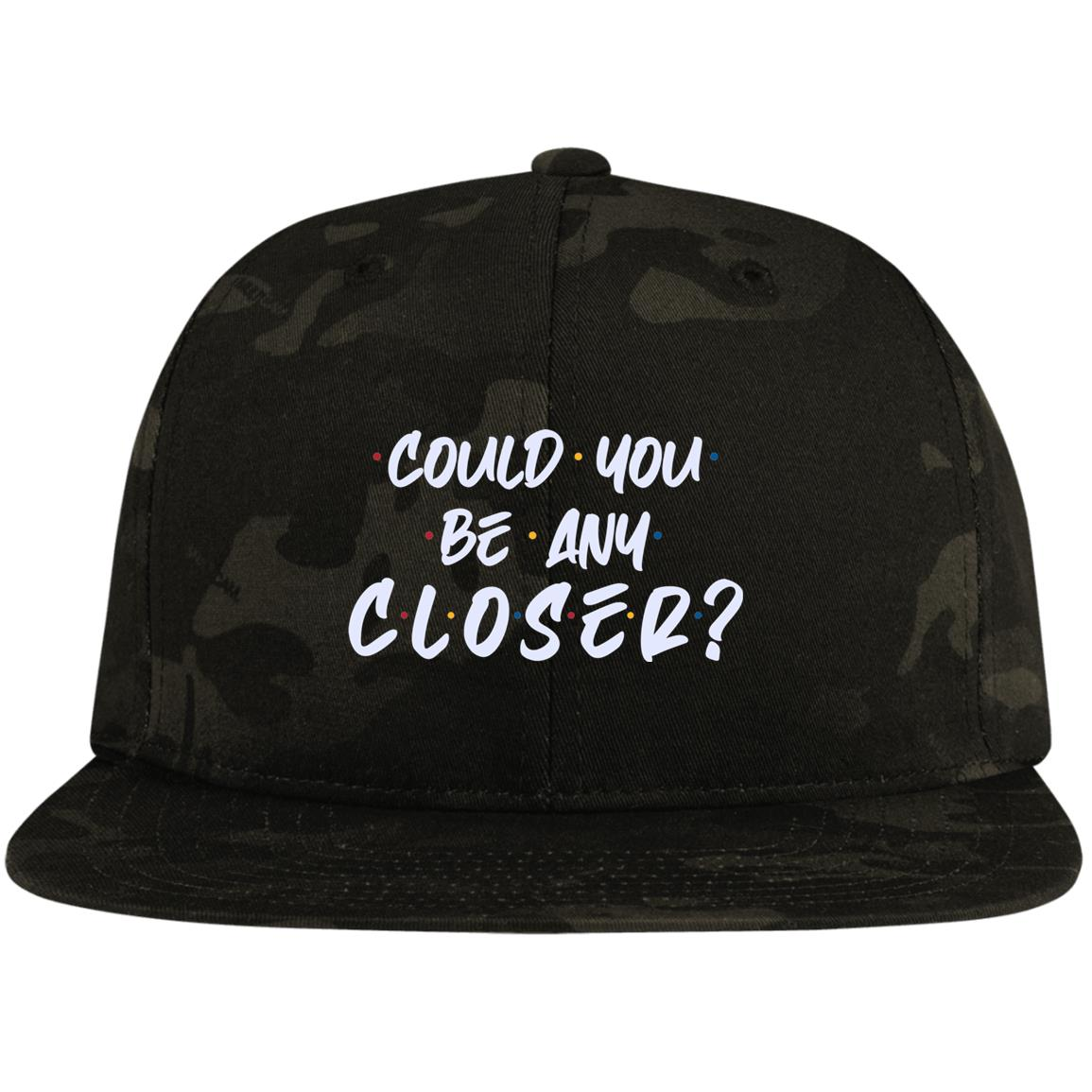 Twill Cap//Hunter Green High-Profile Snapback Could You Be Any Closer Funny Distancing 6 Feet Away Twill Cap Trucker Hat One Size