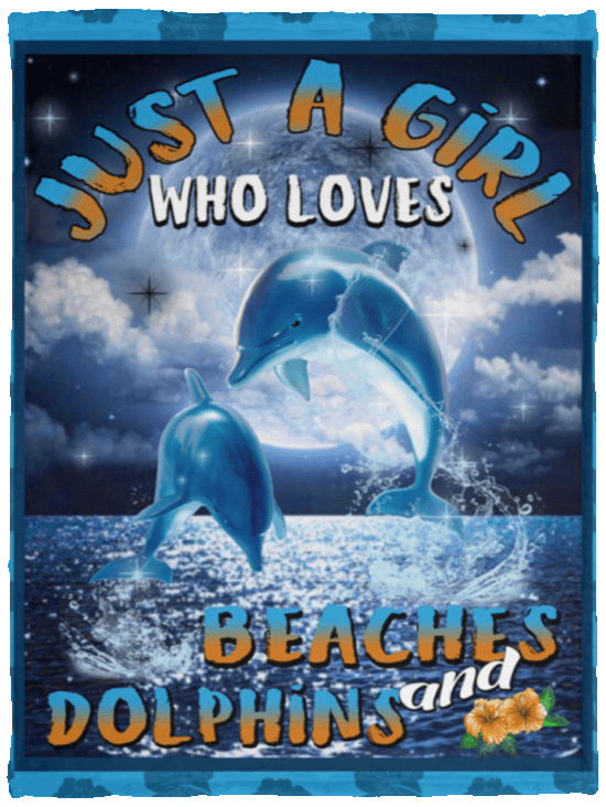 JUST A GIRL WHO LOVES BEACHES AND DOLPHINS QUILT BLANKET
