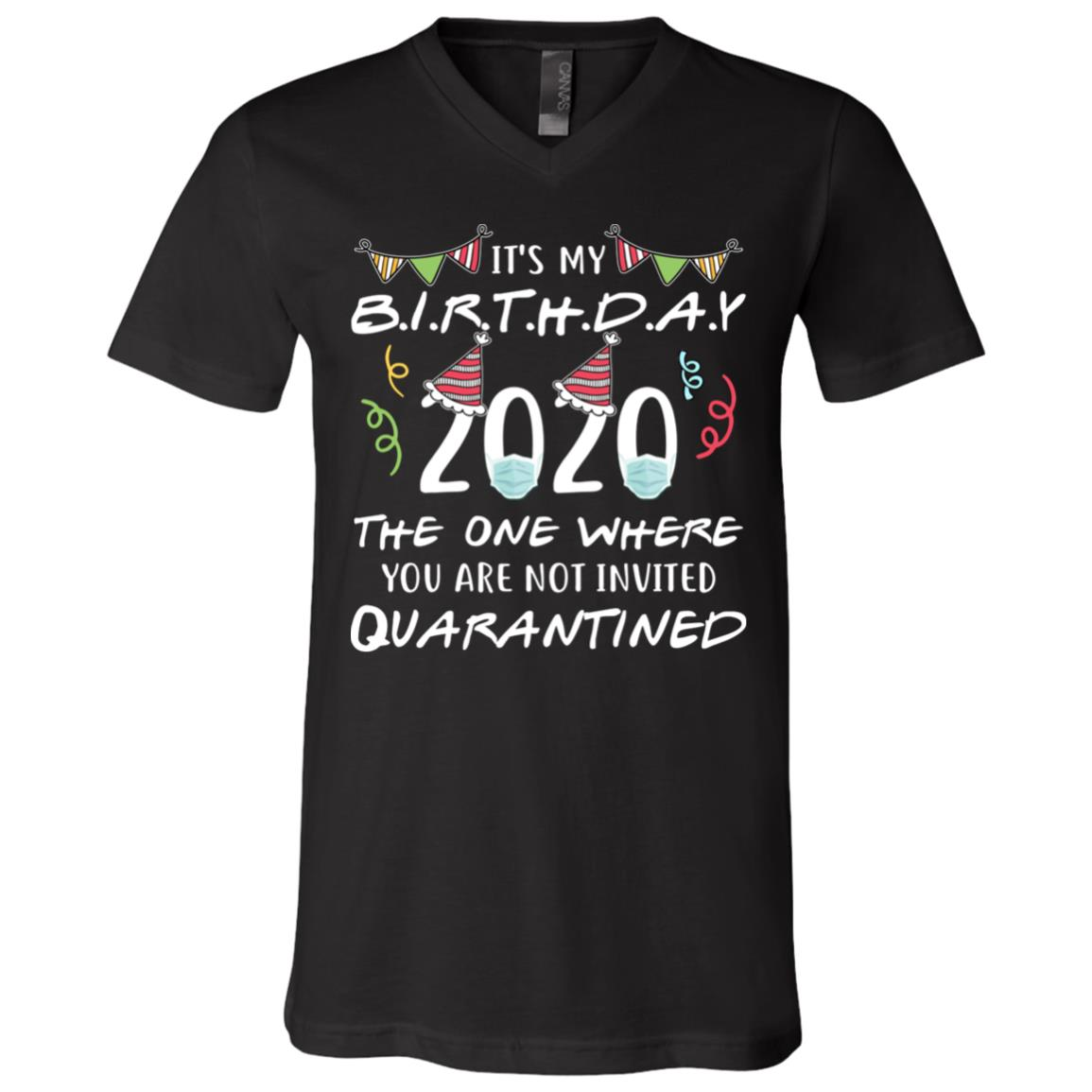 My 26th birthday The one where I was quarantined Quarantine Birthday Shirt Quarantine Birthday Gift Custom Birthday Quarantined Shirt