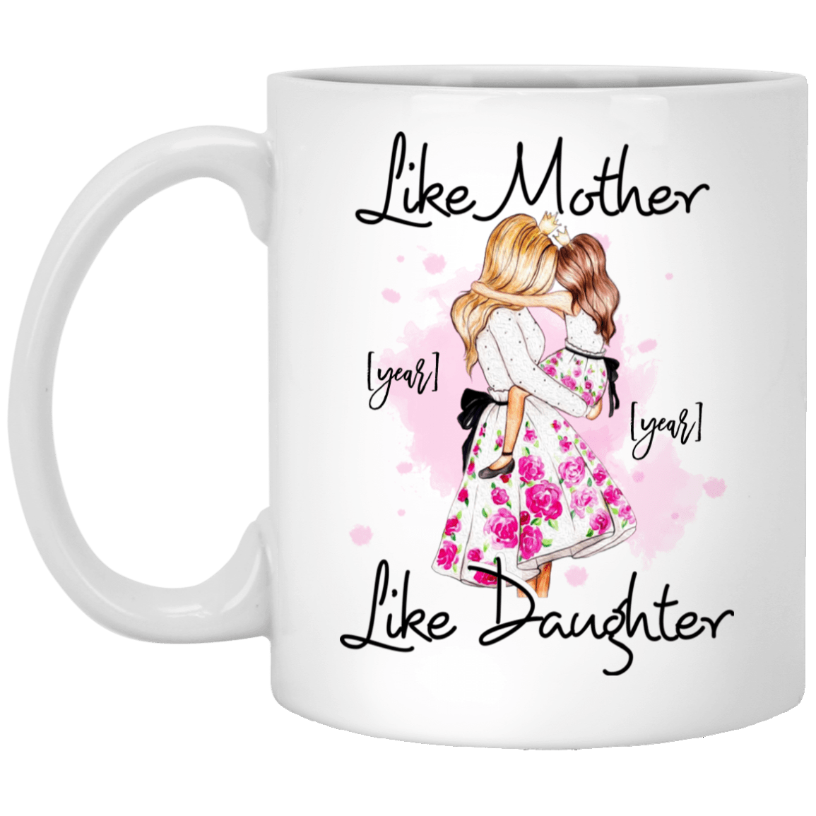 Like Mother Like Daughter Personalized Matching Mom Daughter Ceramic Coffee  Mug   Beer Stein   Color Changing Mug