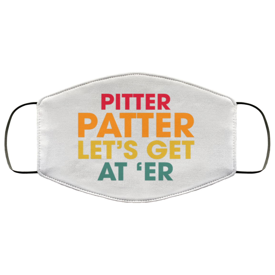 Letterkenny Pitter Patter Let/'s Get at /'Er License Plate from for US Cars