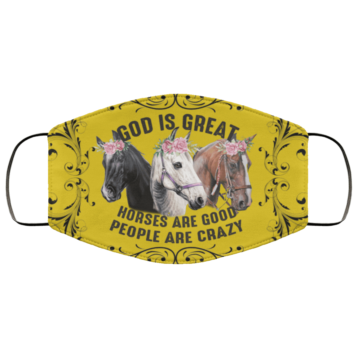 Funny Horse Mask God Is Great Horses Are Good People Are Crazy Horse Floral Mask Cubebik
