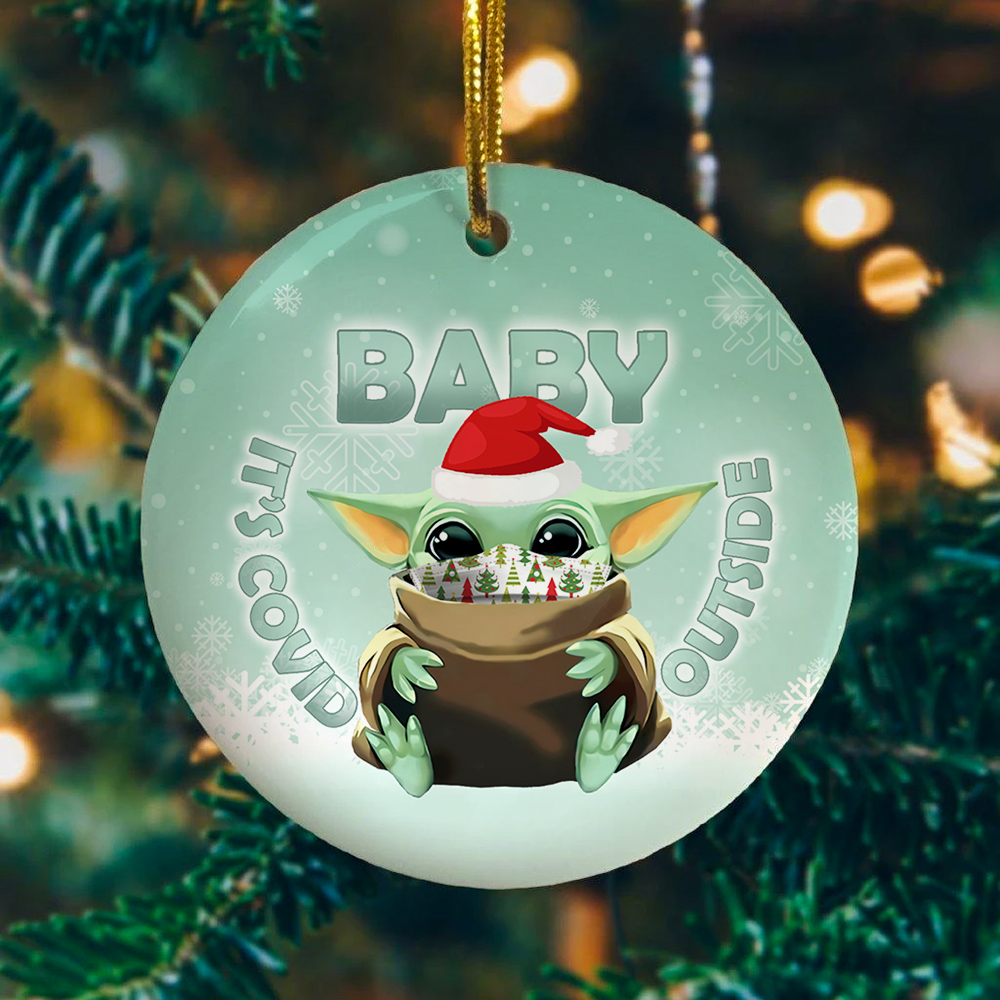Funny pandemic Christmas ornament corona covid-19 Baby it\u2019s Covid outside ornament