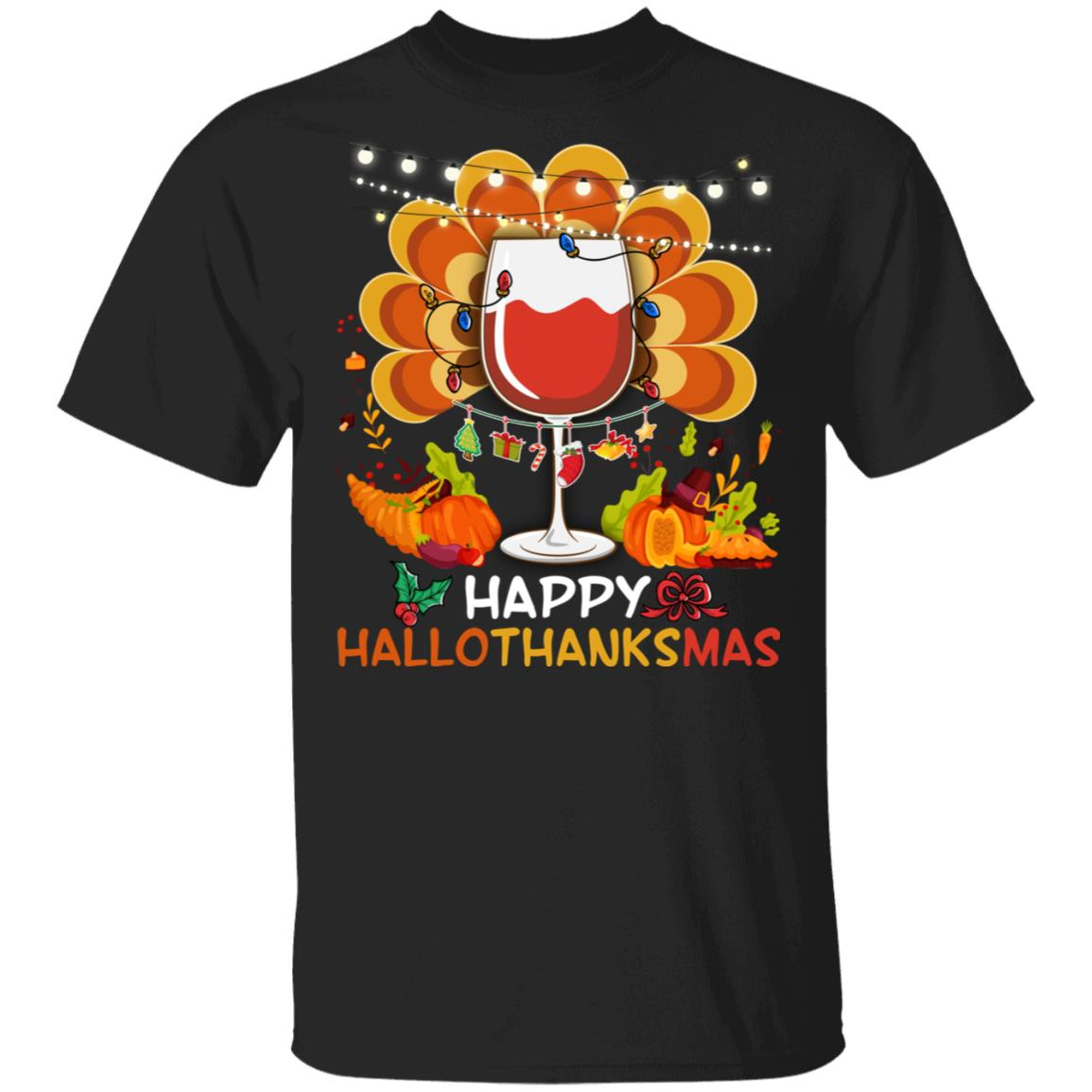 Happy Hallo Thanks Mas T-Shirt Funny Halloween Thanksgiving Christmas Alcohol Drinking Wine T-Shirt Short-Sleeve Unisex T-Shirt