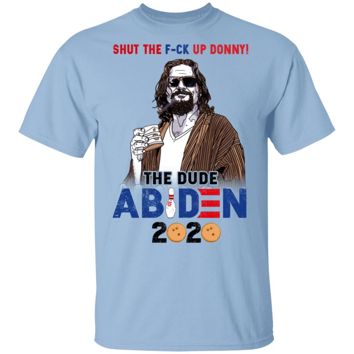 The Big Lebowski Shut the Fuck up Donny Funny Bowling T-Shirt